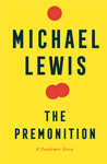 The Premonition: A Pandemic Story By Michael Lewis post image